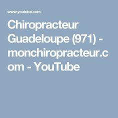 Chiropracteur Guadeloupe (971)  - monchiropracteur.com - YouTube