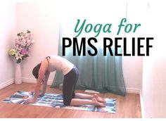 15 min Yoga for PMS, Menstrual Cramps, Bloating & Low Back Discomfort