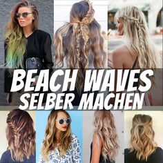 Beach Waves selber machen - Anleitung & Stylingideen