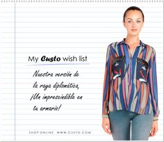 Hemos elegido esta blusa para la Wish List de esta semana. ¡Puedes encontrarla aquí! ► www.custo.com  We have chosen this shirt for the Wish List of this week. You can find it here! ► www.custo.com