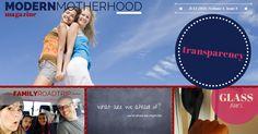 Transparency | July 2014 | ModernMotherhood Magazine