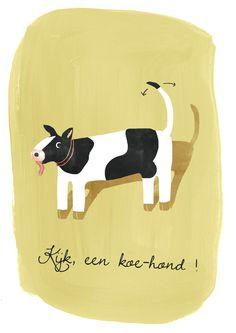 """""""Kijk, een koe-hond!"""" Quote van de week #85!"""
