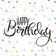 pinabelarsenault - 0 results for happy birthday sign Friendship Birthday Wishes, Unique Birthday Wishes, Happy Birthday Wishes For Him, Free Happy Birthday Cards, Birthday Wishes And Images, Birthday Wishes For Boyfriend, Happy Birthday Signs, Happy Birthday Pictures, Birthday Wishes Cards
