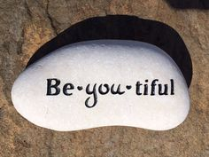 Engraved Stone Be.you.tiful.  Engraved stones by StoneEffectsMD