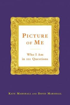 Picture of Me: Who I Am in 221 Questions by Kate Marshall and David Marshall | 18 Journals That Will Get Your Creative Juices Flowing
