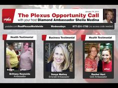 Each week Plexus offers an Opportunity Call where you can hear a brief description of the products and hear inspiring testimonies from folks who have found success, both in their health and in their business. If you would like to learn more about Plexus, this is a great way to do it!