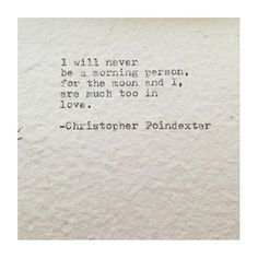 The universe and her, and I poem #75 written by Christopher Poindexter
