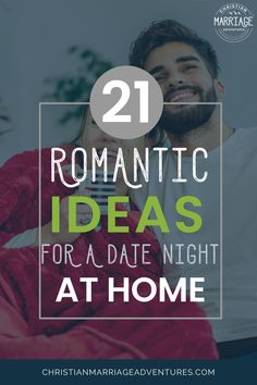 Make a stay-at-home date night fun and exciting!  Let these creative date night ideas help you rekindle the romance in marriage and create a stronger marriage. || Christian Marriage Adventures #marriage #christianmarriage #datenight #datenightideas #christianmarriageadventures