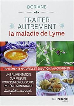 livre lyme Solution, Oatmeal, Food, Lyme Disease, Immune System, Natural Remedies, The Oatmeal, Rolled Oats, Eten