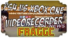 PS4 vs Xbox One, PC oder Konsole, Xbox One Videorecorder - FragGC
