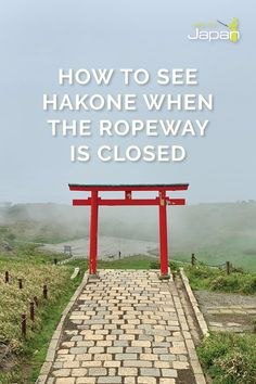 There's no reason to let the closure of the Hakone Ropeway stop you exploring this picturesque mountainous area. Hakone Japan, Torii Gate, Japan Travel, Fuji, Places To Travel, Travel Photos, Countryside, Exploring, Tokyo