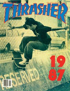 Thrasher '87 / Jim Thiebaud You can skate again! Get #skatertrainer