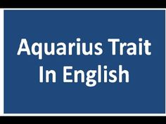 Aquarius Positive and Negative trait
