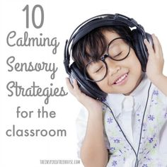 The Inspired Treehouse - Try some of these powerful calming sensory strategies to help kids remain focused, engaged, and content in the classroom!