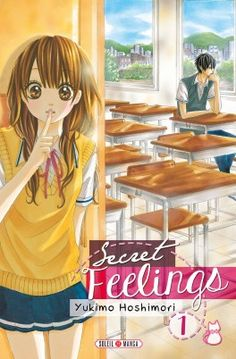 Buy Secret feelings by Yukimo Hoshimori and Read this Book on Kobo's Free Apps. Discover Kobo's Vast Collection of Ebooks and Audiobooks Today - Over 4 Million Titles! Manga Vf, Manga Anime, Manga Books, Manga To Read, Shojo Scan Vf, Manga Romance, Nouveau Manga, Anime Reccomendations, Romantic Manga