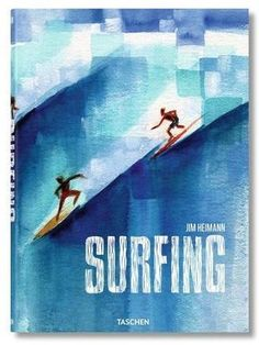 Welcome the most comprehensive visual history on all things surfing. With hundreds of images and essays by today's leading surf journalists, this . Kitesurfing, Anime Comics, Surf Biarritz, Surfing Books, Sport Of Kings, Cultural Events, Surfs Up, Travel Posters, Surf Posters
