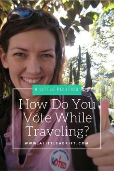If you're an American traveling or living overseas, use this thorough voting…