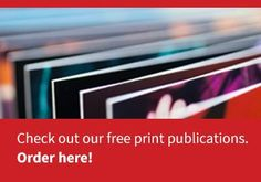 Check out our free print publications. Order here!