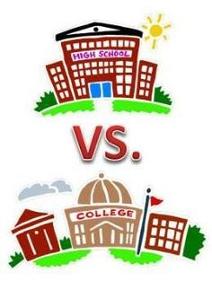 Here are some comparisons and contrasts between high school and college.