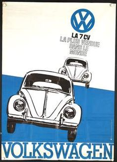 Chisholm Larsson Galerie - Parcourir Affiches Anciennes Originales    Original Title: Volkswagen - LA 7 CV  Year of Poster: 1960s  Country of Poster: French  20x 80cm.  Price: $350