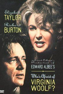 Who's afraid of Virginia Woolf? by Mike Nichols, with Elizabeth Taylor, Richard Burton, George Segal, Sandy Dennis Virginia Woolf Movie, Virginia Wolf, Iconic Movies, Old Movies, Vintage Movies, Edward Wilding, Elizabeth Taylor, Edward Albee, George Segal