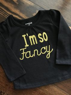 I'm so Fancy long sleeve shirt by GirlieBlingByJess on Etsy