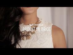 Get the Look: c+i Brooklyn Bride #chloeandisabel #video