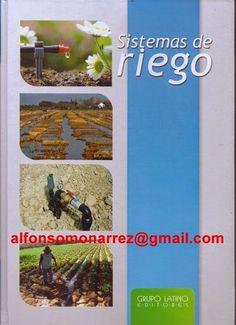 LIBROS DVDS CD-ROMS ENCICLOPEDIAS EDUCACIÓN PREESCOLAR PRIMARIA SECUNDARIA PREPARATORIA PROFESIONAL: SISTEMAS DE RIEGO