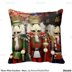 #Nutcrackers #ChristmasSoldiers Three Wise Crackers Throw #Pillows by #PictureThisAndThat #gravityx9 #zazzle -
