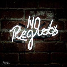 No regrets neon sign