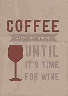 Coffee | wine | quote | saying