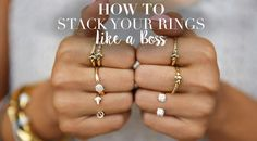 How to Stack Your Rings Like A Boss