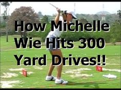 Golf Tips Swing How Michelle Wie Hits 300 Yard Drives! Michelle Wie, Kids Golf, Play Golf, Golf Swing Analysis, Golf Swing Speed, Golf Backswing, Golf Tips Driving, Golf Instructors, Golf Holidays