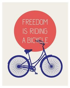 Inspirational cycling quotes for cycling lowers. Freedom is riding a bicycle. Bicycle Quotes, Cycling Quotes, Cycling Art, Cycling Bikes, Road Cycling, Indoor Cycling, Cycling Shorts, Road Bikes, Mountain Bike Shoes