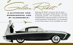https://flic.kr/p/774dAc | 1956 Oldsmobile Golden Rocket | GM's experimental (concept) cars were getting more daring and futuristic by 1956.