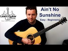 Ain't No Sunshine - Easy Beginners Guitar Lesson - Bill Withers - Drue James - YouTube