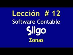 487. Lección #12 Zonas _Software Contable SIIGO