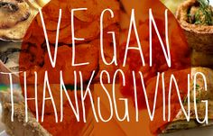 41 Delicious Vegan Thanksgiving Recipes Yum now I can do a healthy clean eating Thanksgiving feast :)