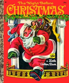 'The Night Before Christmas (Little Golden Book)' by Clement C. Moore and Corinne Malvern ---- This 1949 Little Golden Book edition of the famous poem, The Night Before Christmas, was a staple in the Golden Book line for many yea. My Childhood Memories, Childhood Toys, Childhood Stories, Sweet Memories, Christmas Books, Vintage Christmas, Christmas Eve, 1980s Christmas, Christmas Traditions