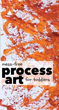Mess-Free Process Art for Toddlers: So simple and a great way to incorporate art and movement!
