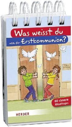 Was weißt du von der Erstkommunion? von Rolf Bunse http://www.amazon.de/dp/3451710226/ref=cm_sw_r_pi_dp_hlcKwb1XWE45V
