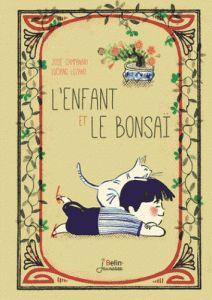 L'enfant et le bonsaï : un sublime livre pour les enfants qui ont envie de grandir vite, très vite