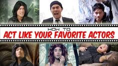 how to act like your favorite actor - YouTube