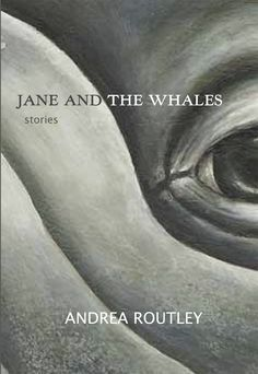 Jane and the Whales by Andrea Routley (Caitlin Press)