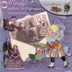 Wendy, enfant de l'époque victorienne de Piccolia http://www.amazon.fr/dp/2753027188/ref=cm_sw_r_pi_dp_XNGyub03KHKD0