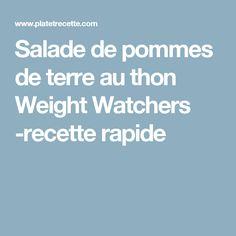 Salade de pommes de terre au thon Weight Watchers -recette rapide