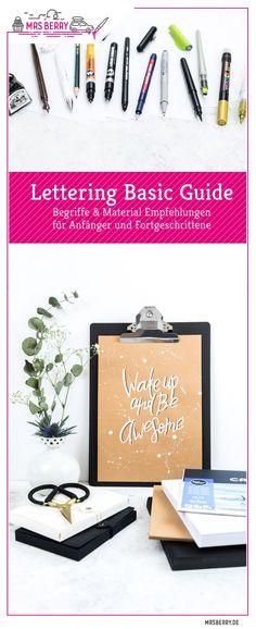 Lettering Basic Guide mit Tipps & Tricks für Anfänger und Fortgeschrittene | Mit Empfehlungen für Lettering Stifte, Lettering Papier und andere Materialien
