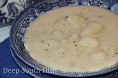Deep South Dish: Grandma's Homemade Potato Soup. Made this tonight. Added more flour and garlic powder for more flavor.