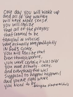 This. Just all of this. #OneDay #ItWillMakeSense #GodIsInControl