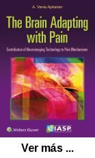The brain adapting with pain : contribution of neuroimaging      technology to pain mechanisms / [edited by] A. Vania Apkarian.      -- 1st ed. -- Philadelphia [etc.] : Wolters Kluwer :      International Association for the Study of Pain (IASP), 2015 http://absysnetweb.bbtk.ull.es/cgi-bin/abnetopac01?TITN=526031